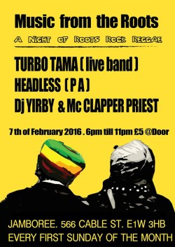 Lana Sounds Presents *Music from the Roots* With Turbo Tama (Live Band), Headless ( PA ), Dj Yirby + MC Clapper Priest (Plus: Jamaican Street Food from Good 2Go)